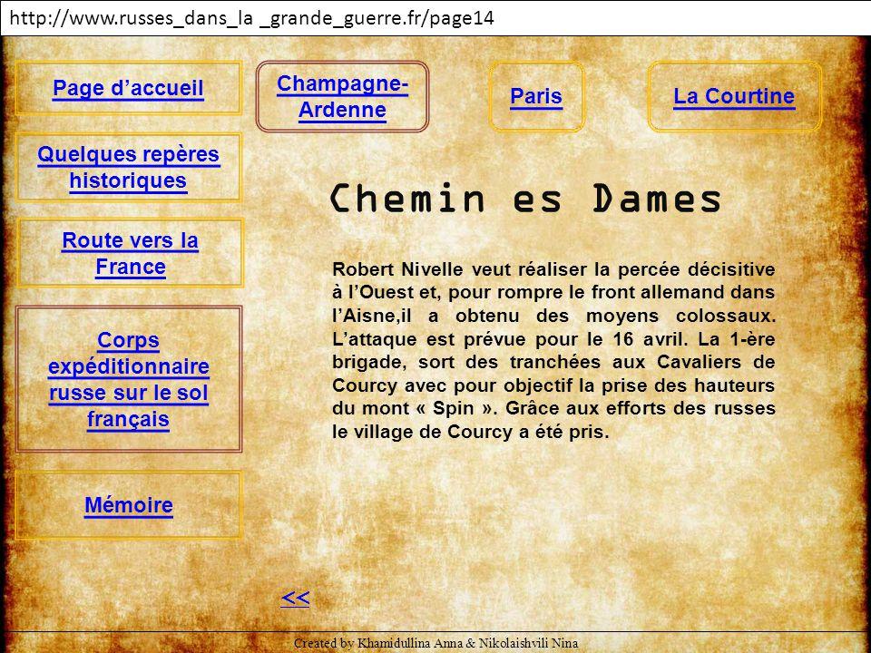 http://www.russes_dans_la _grande_guerre.fr/page14 << La Courtine Champagne- Ardenne Page d'accueil Quelques repères historiques Mémoire Corps expédit