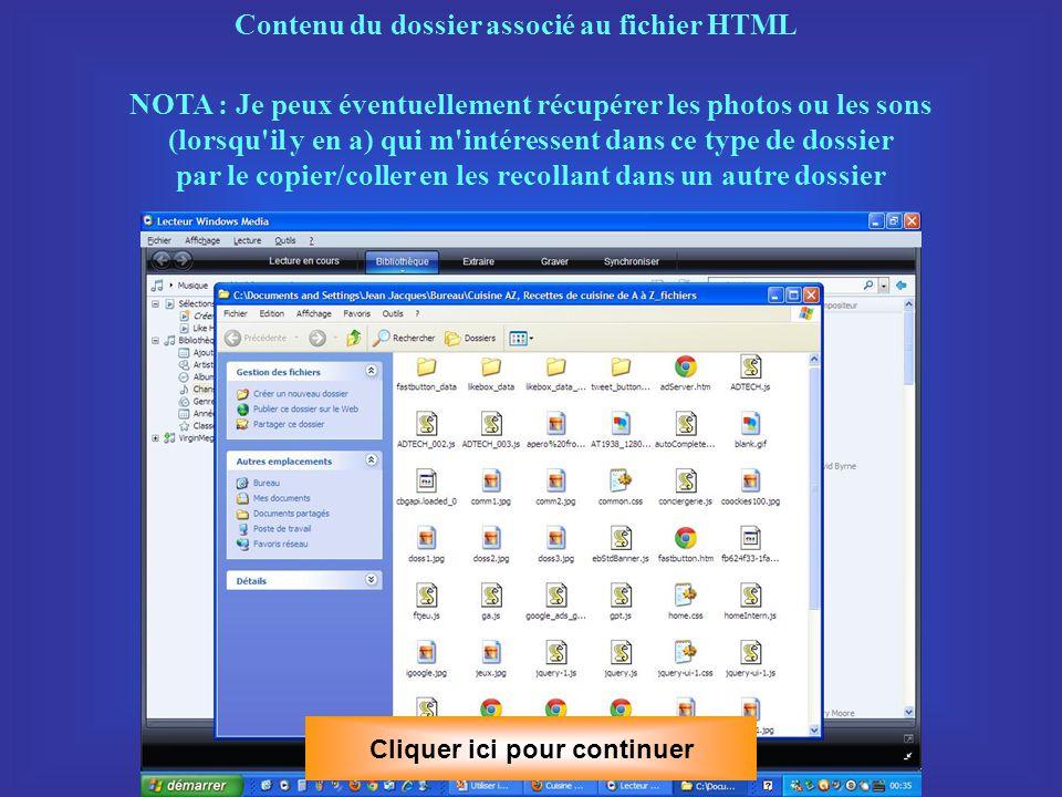 Cliquer ici pour continuer J ai choisi de le placer sur le bureau Nota: lorsqu on enregistre un fichier HTML, un dossier indissociable contenant les images, les animations et les sons éventuels est automatiquement créé en même temps et placé au même endroit ou dans le même dossier que le fichier HTML.