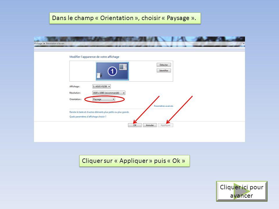 2 - Dans le champ recherche, taper « Résolution écran » 3 - Cliquer ensuite sur « Modifier la résolution de l'écran 3 3 2 2 1 1 Cliquer ici pour avanc