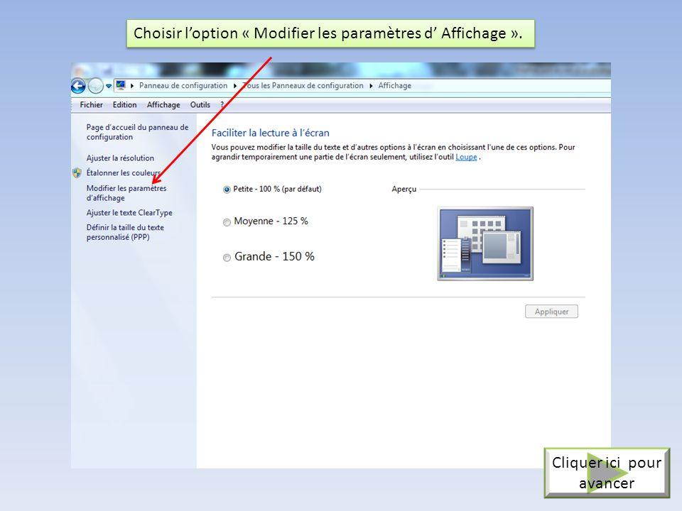Clic droit sur le bureau, option « Personnaliser » Cliquer ici pour avancer puis option « Affichage ».