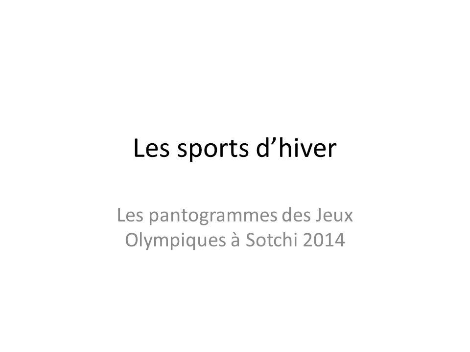 Les sports d'hiver Les pantogrammes des Jeux Olympiques à Sotchi 2014