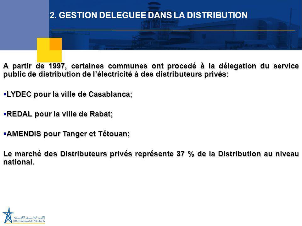 Juillet 2005 A partir de 1997, certaines communes ont procedé à la délegation du service public de distribution de l'électricité à des distributeurs p
