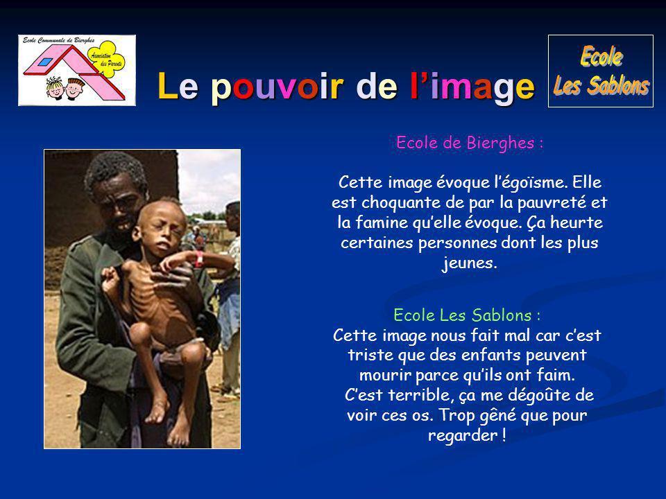 Le pouvoir de l'image Ecole de Bierghes : Cette image évoque l'égoïsme.