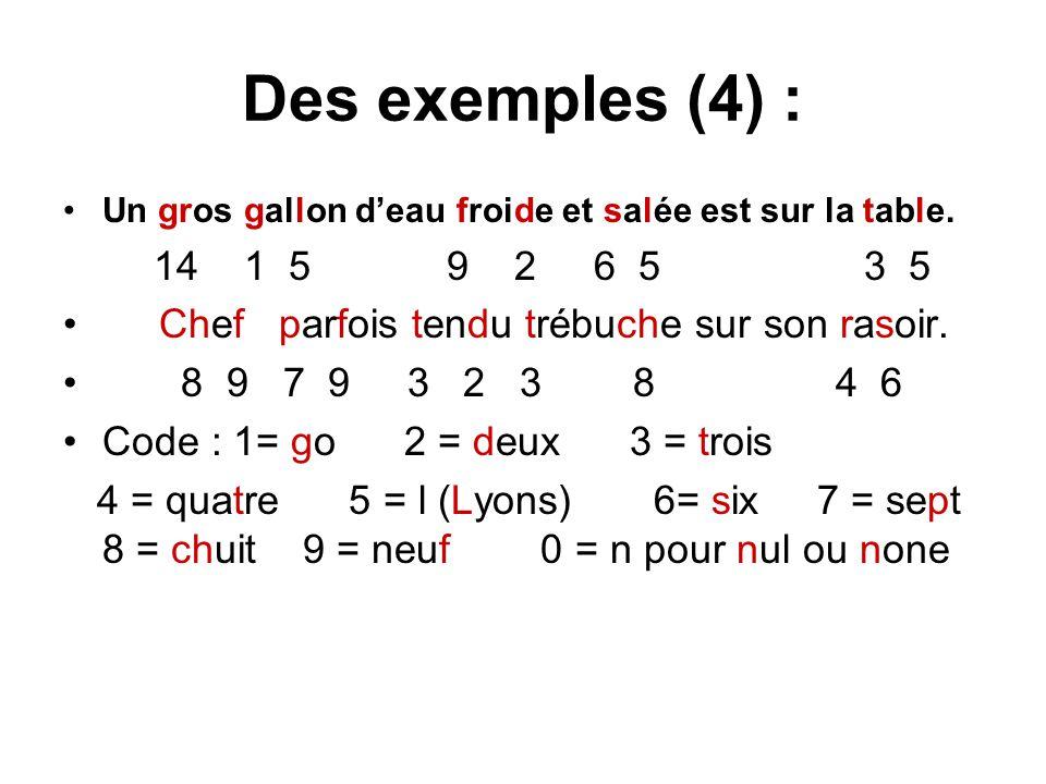 Des exemples (4) : Un gros gallon d'eau froide et salée est sur la table.