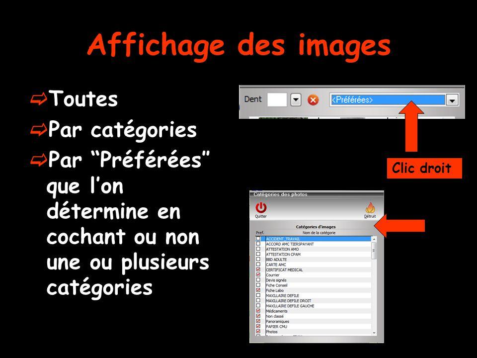Affichage des images  Toutes  Par catégories  Par Préférées″ que l'on détermine en cochant ou non une ou plusieurs catégories Clic droit