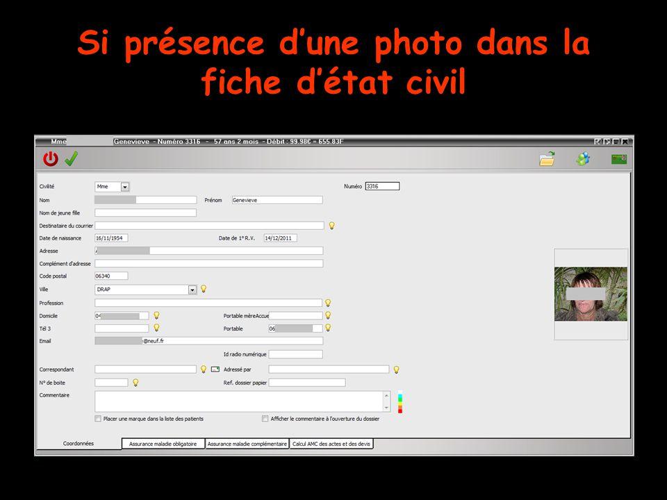 Dans Outils – Profils utilisateurs  Si la case Utiliser la palette d'images est cochée  Si la case Afficher la photo d'identité à l'ouverture du dossier n'est pas cochée Photos
