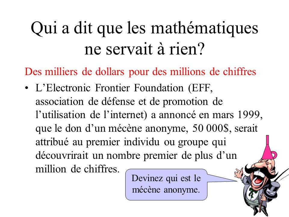 Qui a dit que les mathématiques ne servait à rien? Des milliers de dollars pour des millions de chiffres L'Electronic Frontier Foundation (EFF, associ