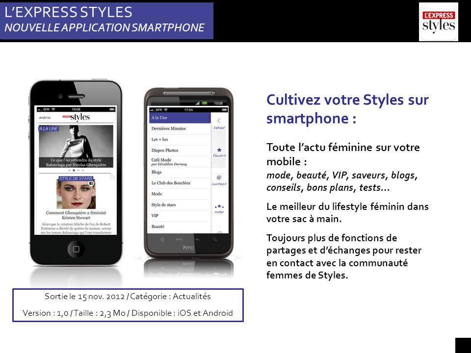 L'EXPRESS STYLES NOUVELLE APPLICATION SMARTPHONE Sortie le 15 nov.
