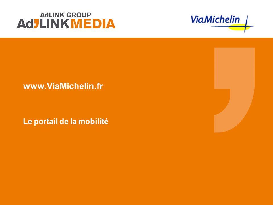 www.ViaMichelin.fr Le portail de la mobilité