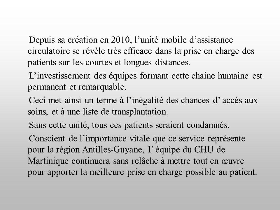 Depuis sa création en 2010, l'unité mobile d'assistance circulatoire se révèle très efficace dans la prise en charge des patients sur les courtes et l