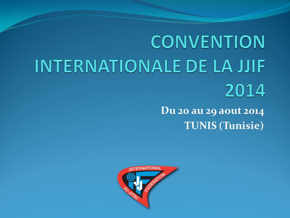 From 20 to 29 August in Tunisia at TUNIS