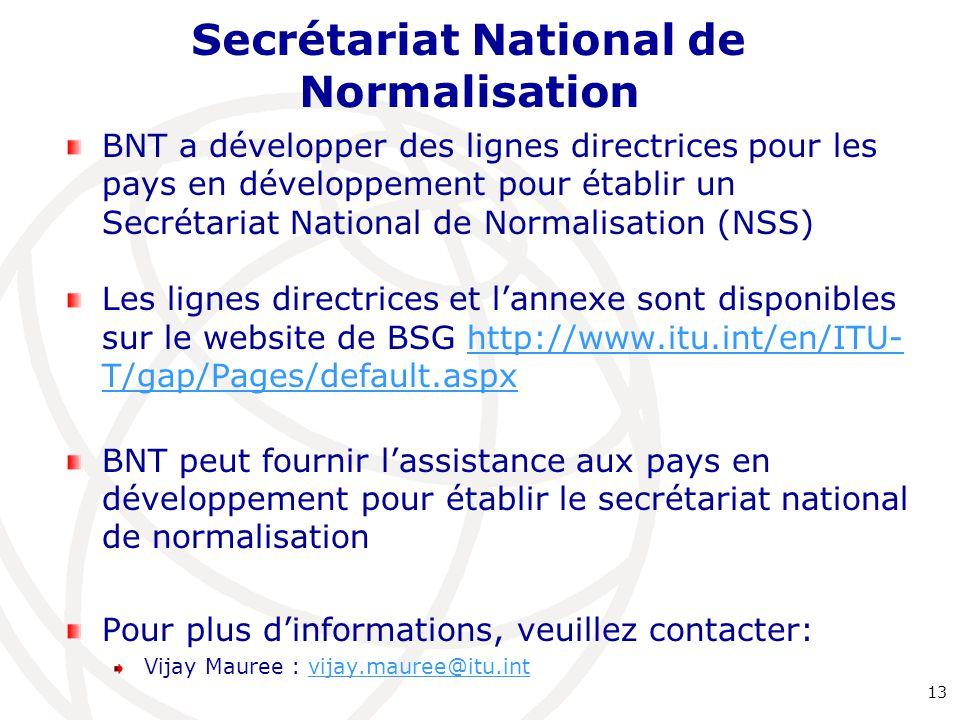 Secrétariat National de Normalisation BNT a développer des lignes directrices pour les pays en développement pour établir un Secrétariat National de N