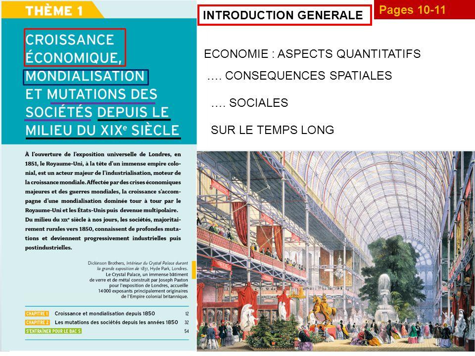 Pages 10-11 ECONOMIE : ASPECTS QUANTITATIFS ….CONSEQUENCES SPATIALES ….