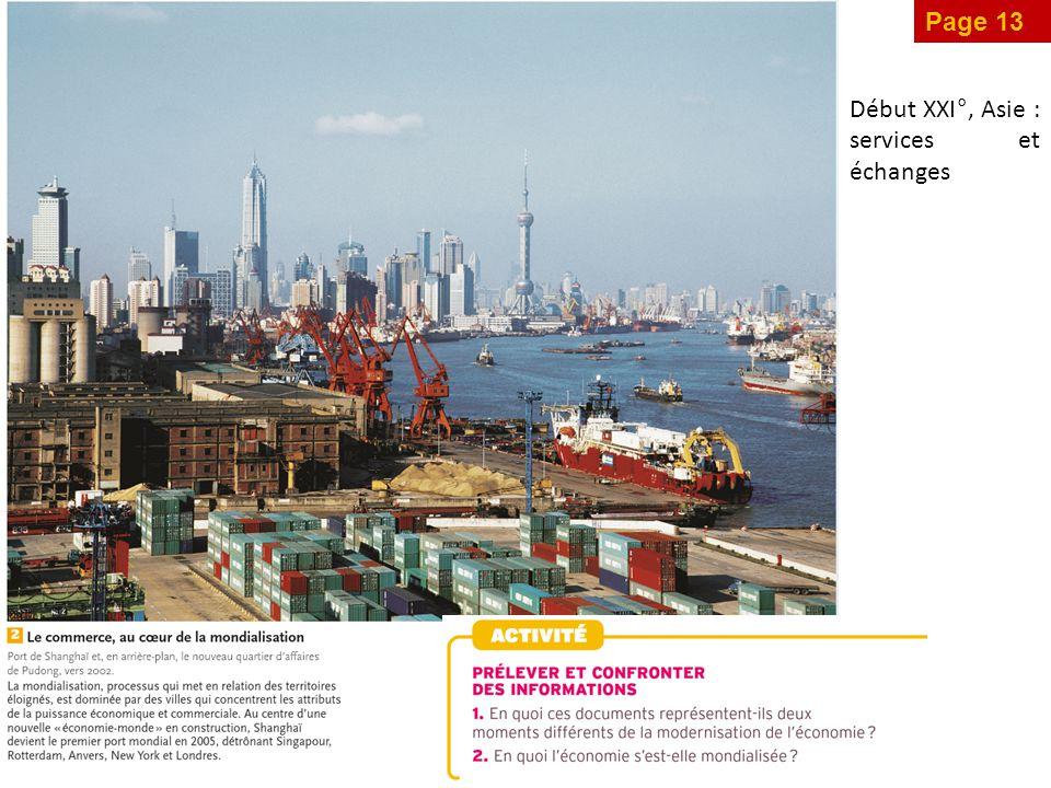 Page 13 Début XXI°, Asie : services et échanges