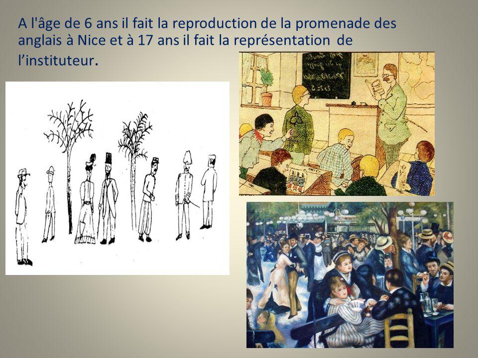 A l'âge de 6 ans il fait la reproduction de la promenade des anglais à Nice et à 17 ans il fait la représentation de l'instituteur.