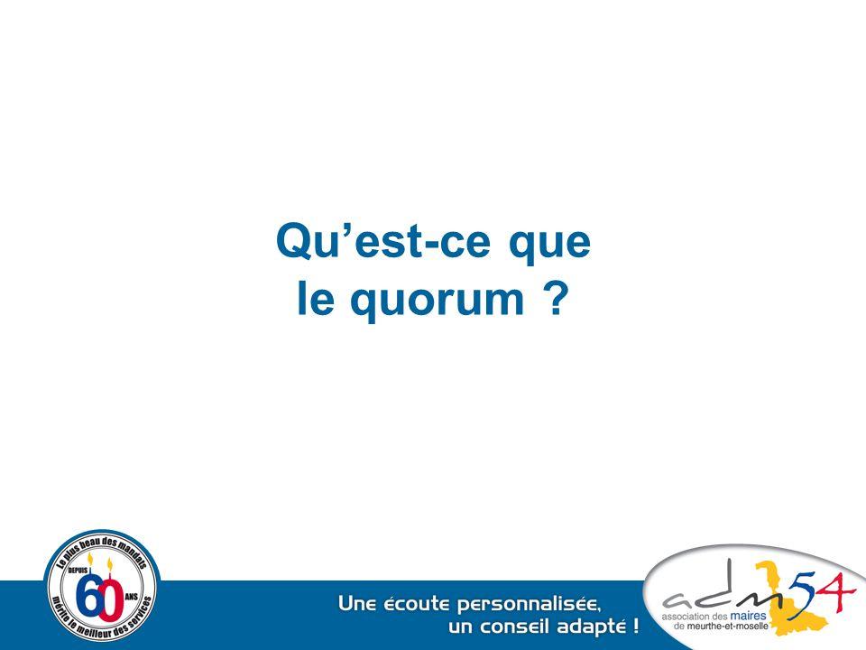 Qu'est-ce que le quorum ?