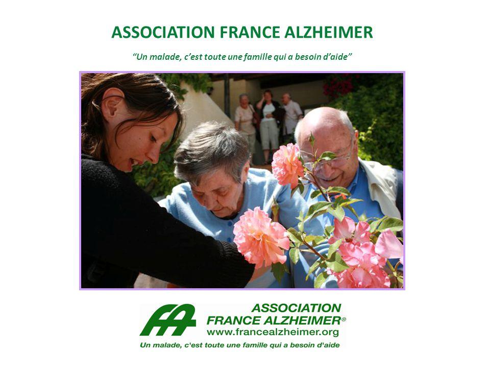 """ASSOCIATION FRANCE ALZHEIMER """"Un malade, c'est toute une famille qui a besoin d'aide"""""""