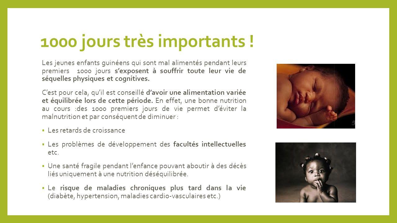 1000 jours très importants ! Les jeunes enfants guinéens qui sont mal alimentés pendant leurs premiers 1000 jours s'exposent à souffrir toute leur vie