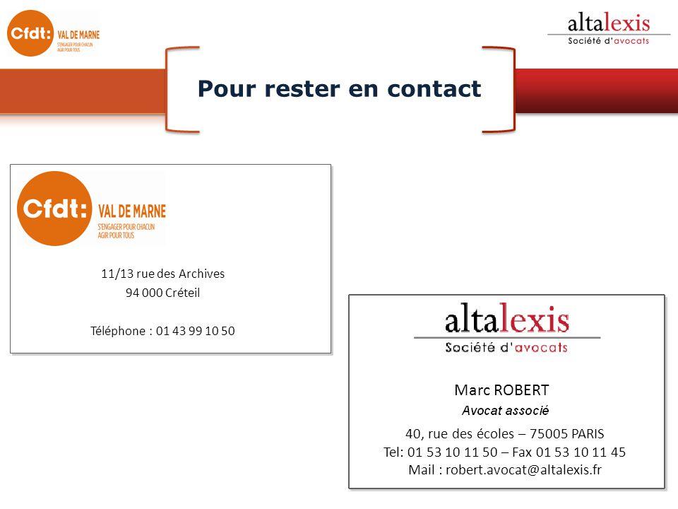 11/13 rue des Archives 94 000 Créteil Téléphone : 01 43 99 10 50 Pour rester en contact Marc ROBERT 40, rue des écoles – 75005 PARIS Tel: 01 53 10 11