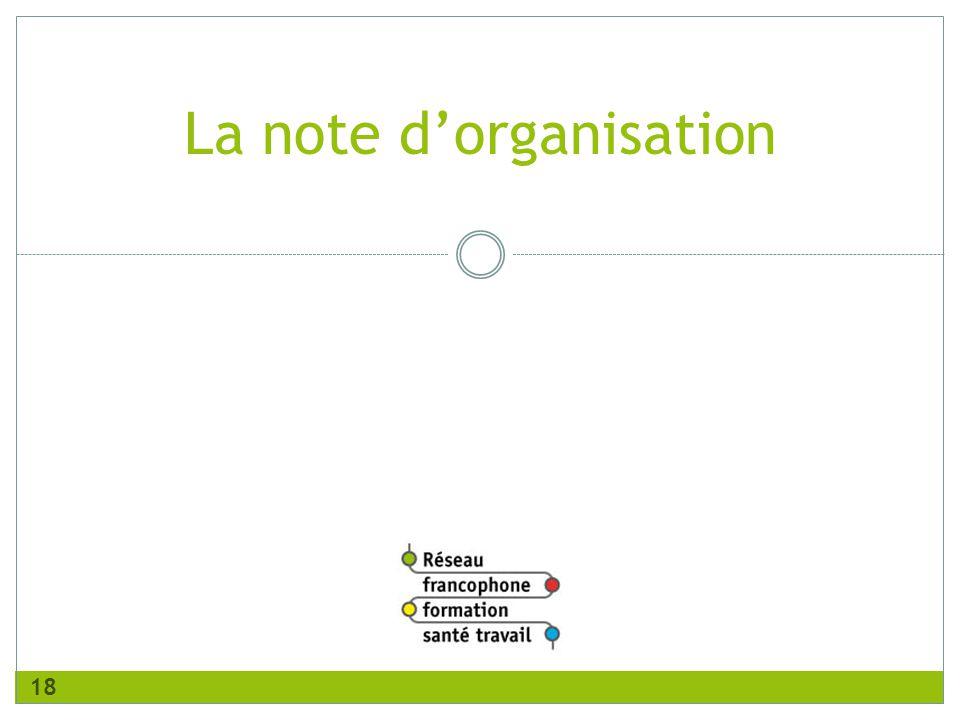 version juillet 2011 La note d'organisation 18