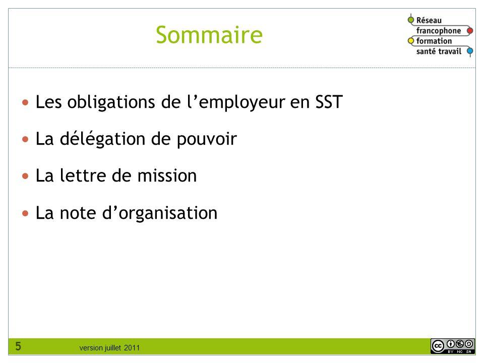 Sommaire Les obligations de l'employeur en SST La délégation de pouvoir La lettre de mission La note d'organisation 5