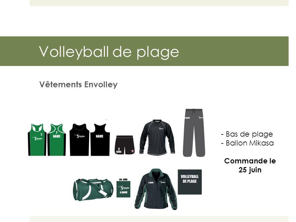 Volleyball de plage Vêtements Envolley - Bas de plage - Ballon Mikasa Commande le 25 juin