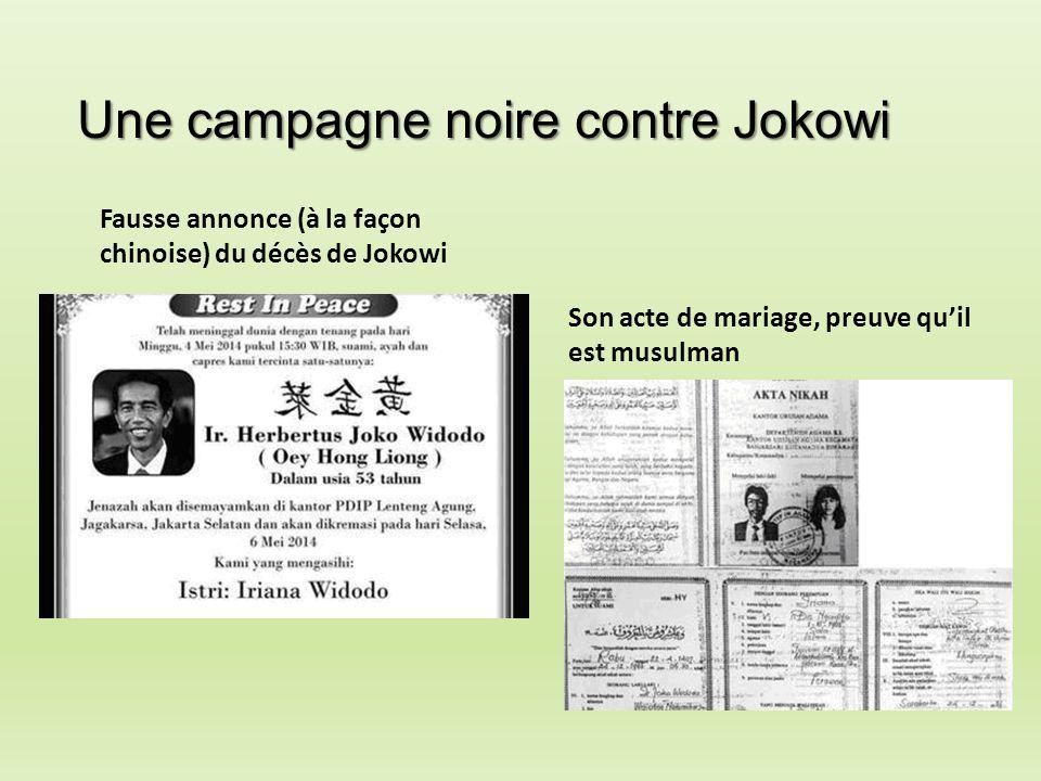 Une campagne noire contre Jokowi Fausse annonce (à la façon chinoise) du décès de Jokowi Son acte de mariage, preuve qu'il est musulman