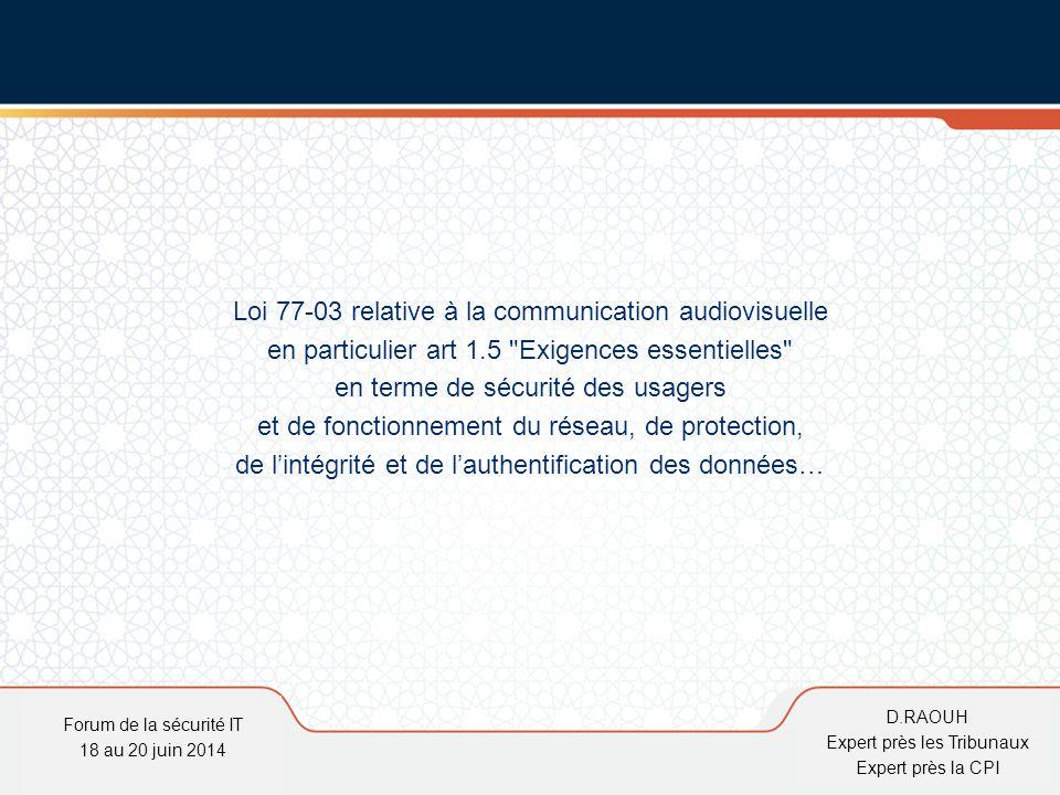 D.Raouh Loi 77-03 relative à la communication audiovisuelle en particulier art 1.5