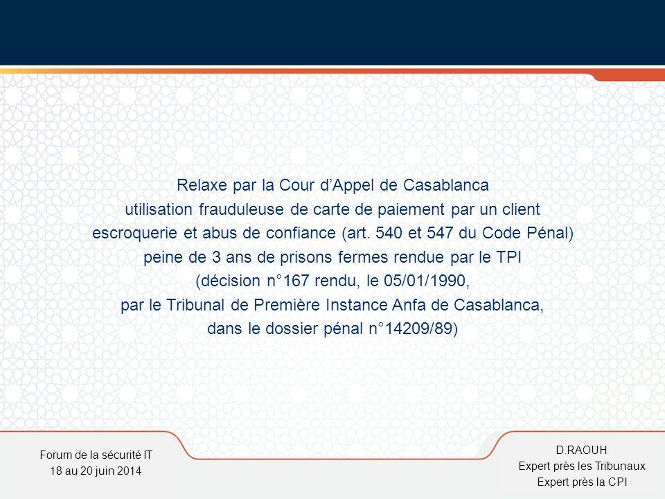 D.Raouh Relaxe par la Cour d'Appel de Casablanca utilisation frauduleuse de carte de paiement par un client escroquerie et abus de confiance (art. 540