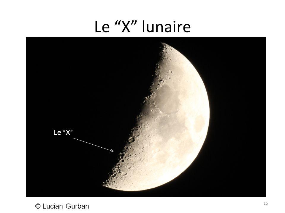 Le X lunaire 15 © Lucian Gurban Le X