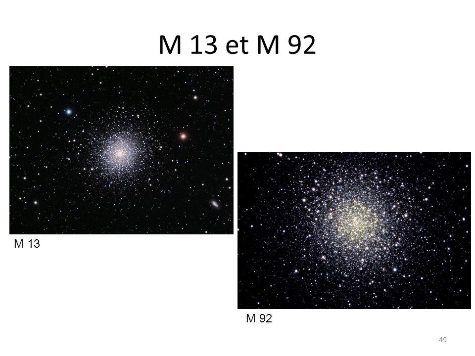 M 13 et M 92 49 M 13 M 92