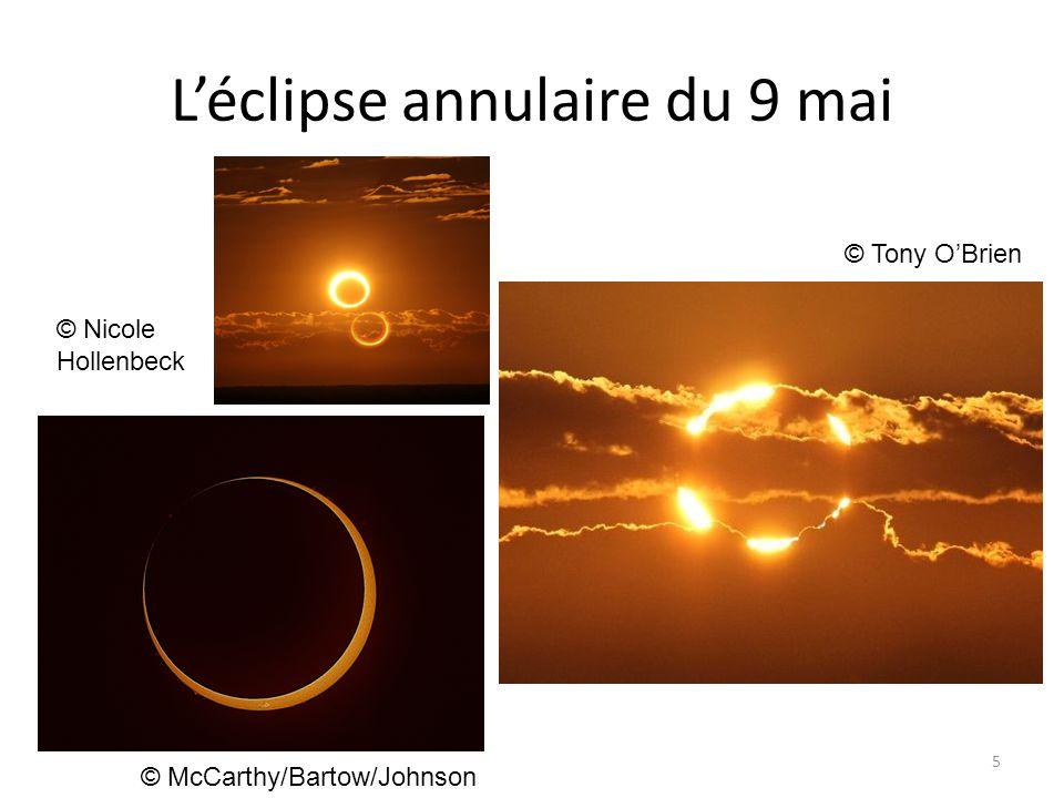 L'éclipse annulaire du 9 mai 5 © McCarthy/Bartow/Johnson © Nicole Hollenbeck © Tony O'Brien