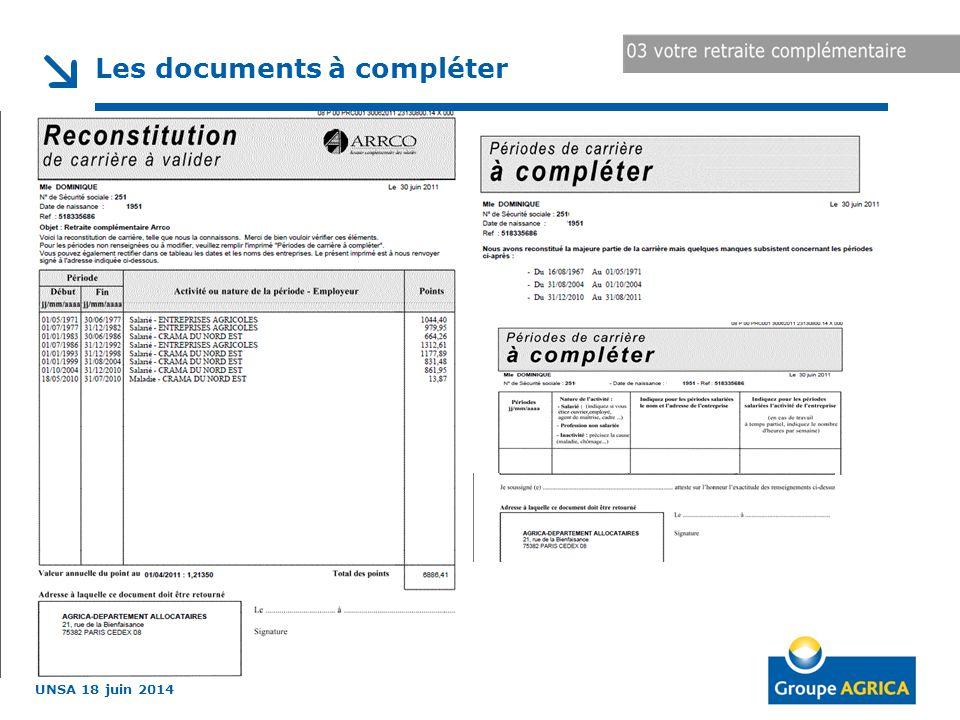 UNSA 18 juin 2014 Les documents à compléter