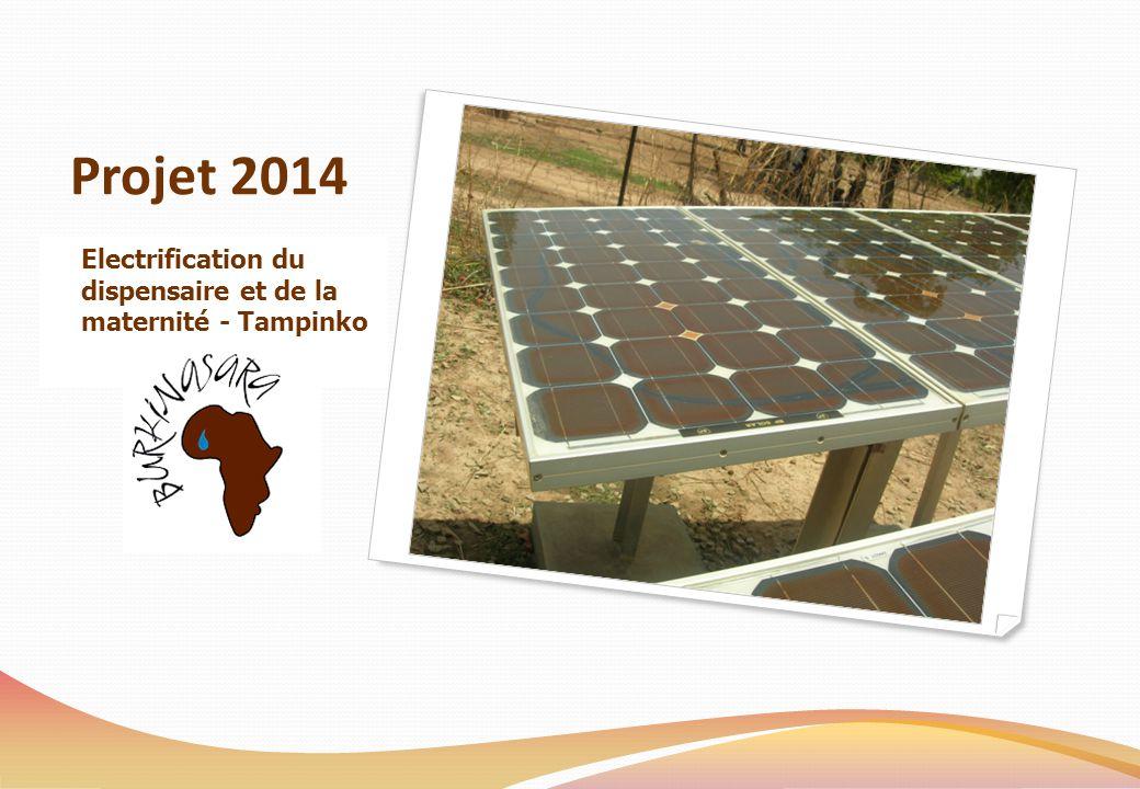 Projet 2014 Electrification du dispensaire et de la maternité - Tampinko