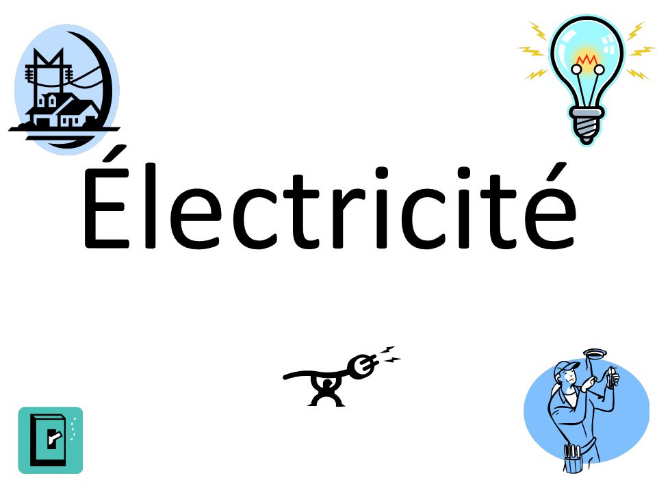 Qu'est-ce que l'électricité.