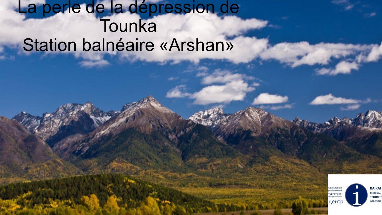 Le mot «Arshan» signifie «l'eau salubre» dans la langue des Bouriates.