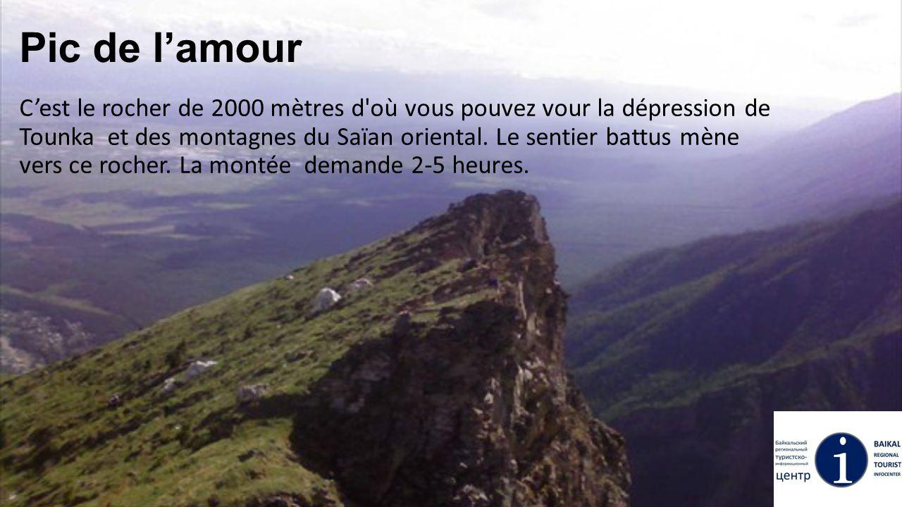 Pic de l'amour C'est le rocher de 2000 mètres d'où vous pouvez vour la dépression de Tounka et des montagnes du Saïan oriental. Le sentier battus mène