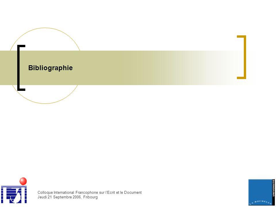 Colloque International Francophone sur l'Ecrit et le Document Jeudi 21 Septembre 2006, Fribourg Bibliographie