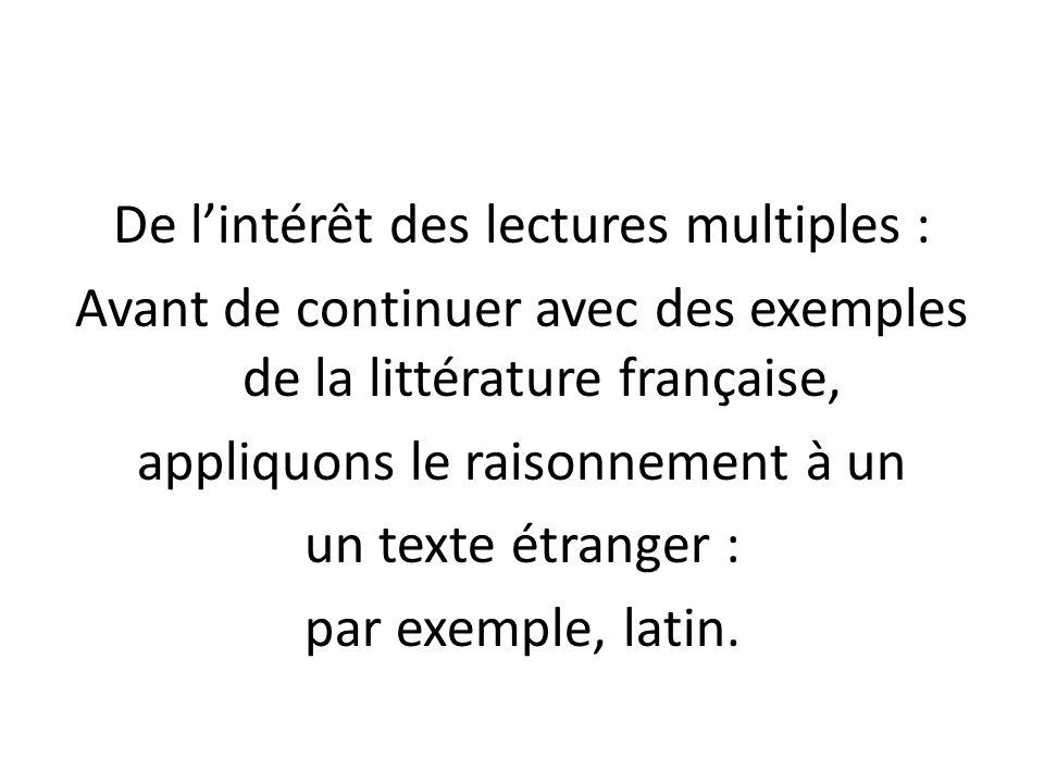 De l'intérêt des lectures multiples : Avant de continuer avec des exemples de la littérature française, appliquons le raisonnement à un un texte étran