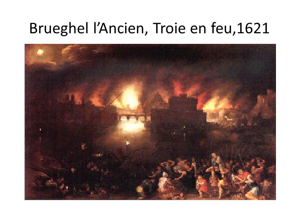 Brueghel l'Ancien, Troie en feu,1621