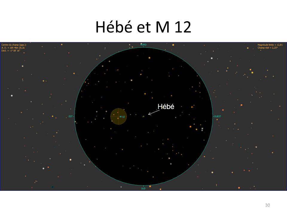 Hébé et M 12 30 Irène M 88 Hébé
