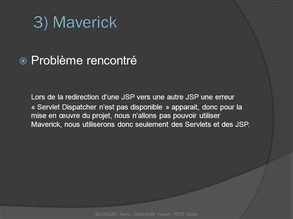  Problème rencontré Lors de la redirection d'une JSP vers une autre JSP une erreur « Servlet Dispatcher n'est pas disponible » apparait, donc pour la