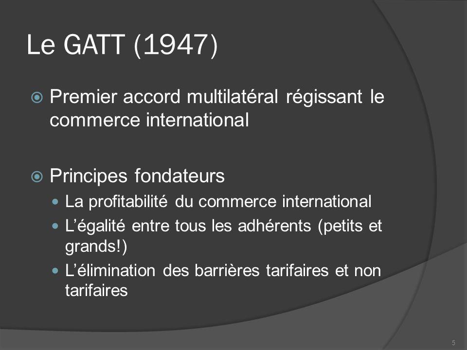 Les principales clauses du GATT  La clause NPF  La clause de réciprocité  La clause du traitement national  La clause de transparence 6