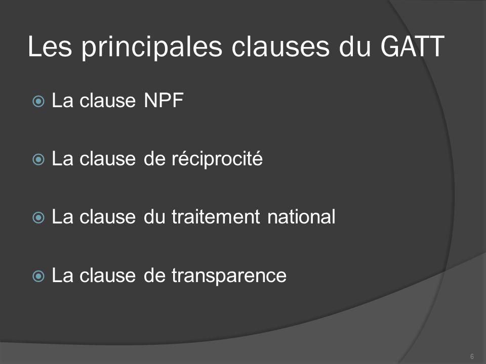 Exceptions prévues par le GATT  Les droits compensatoires  Déficit commercial  Sauvegarde des industries nationales  La clause anti-dumping  Les PVD bénéficient de quelques privilèges 7