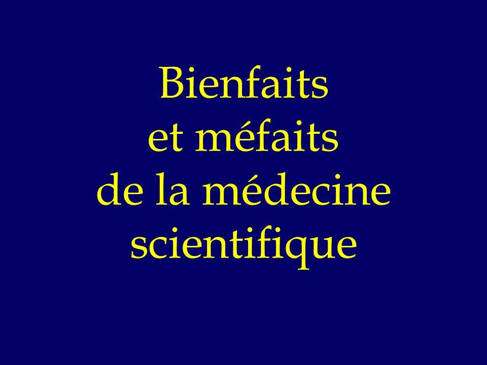 Bienfaits et méfaits de la médecine scientifique