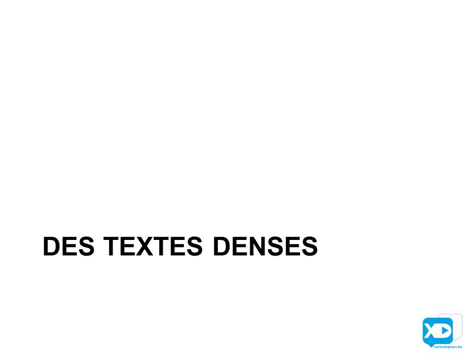 DES TEXTES DENSES