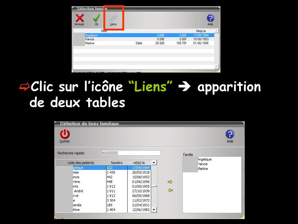 """ Clic sur l'icône """"Liens""""  apparition de deux tables"""