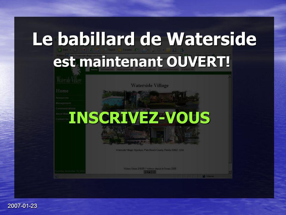 2007-01-23 Le babillard de Waterside est maintenant OUVERT! INSCRIVEZ-VOUS