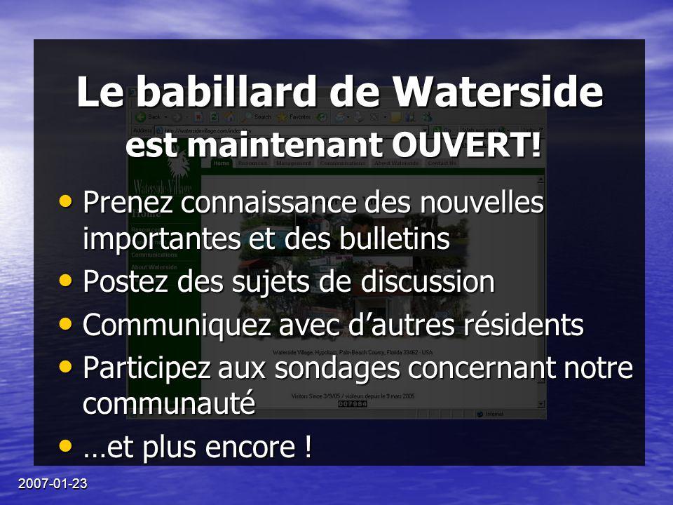 2007-01-23 Le babillard de Waterside Prenez connaissance des nouvelles importantes et des bulletins Prenez connaissance des nouvelles importantes et d