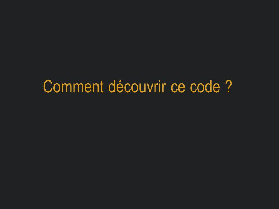 Comment découvrir ce code ?